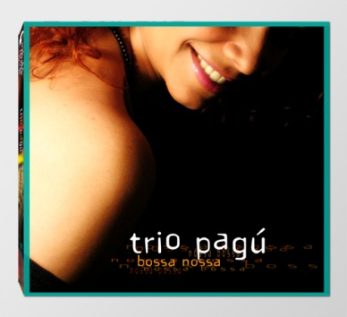 """Trio Pagú - """"Bossa Nossa"""""""